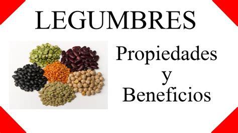 para que sirven las legumbres? ☀ legumbres propiedades y ...