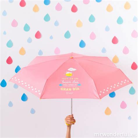 Paraguas pequeño - Hoy es un buen día para tener un gran ...