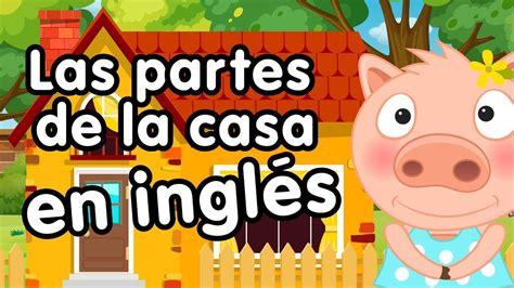 Partes de la casa en inglés - Canciones infantiles ...