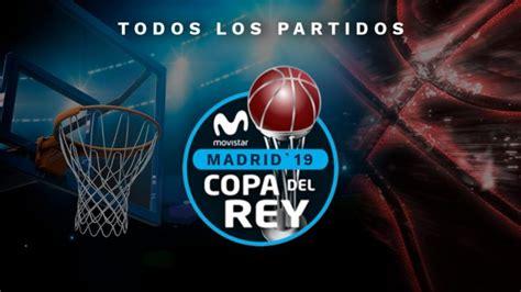 Partidos de hoy en la Copa del Rey de baloncesto, 16 de ...