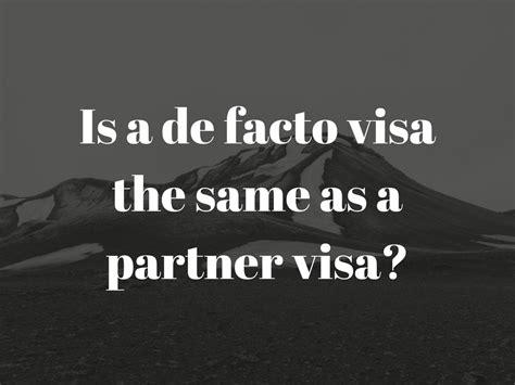 Partner visa Australia - Is a de facto visa the same as a ...