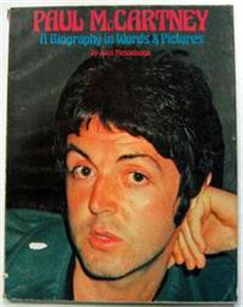 Paul McCartney : A Biography in Words and Pictures. by ...