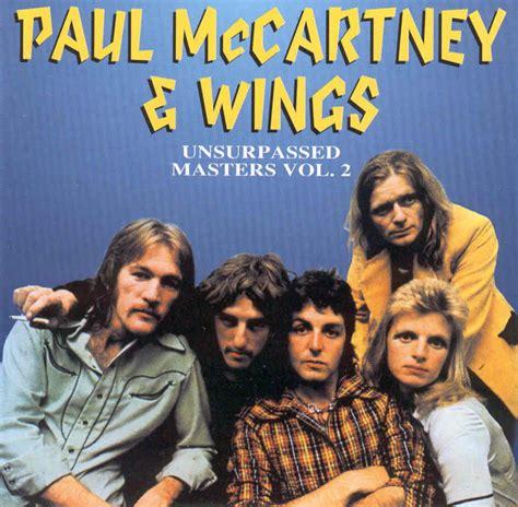Paul McCartney and Wings - Unsurpassed Masters Vol. 2