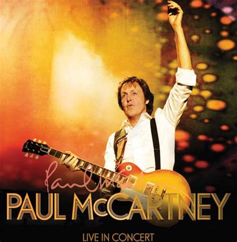 Paul McCartney Live in Concert: The Song Remains The Same