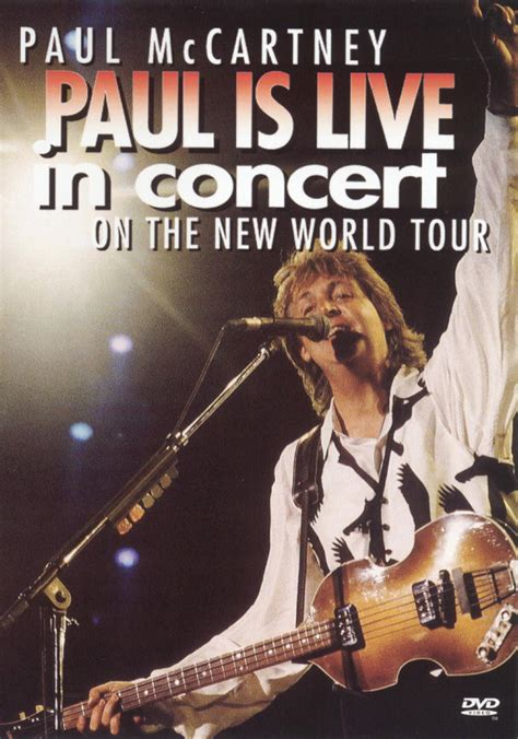 Paul McCartney: Paul is Live in Concert on the New World ...