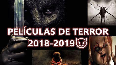 PELÍCULAS DE TERROR MAS ESPERADAS DE 2018-2019 - YouTube