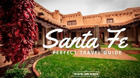 Perfect Travel Guide for Santa Fe, New Mexico Points of ...
