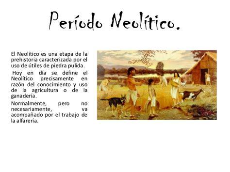 Período paleolítico y neolitico
