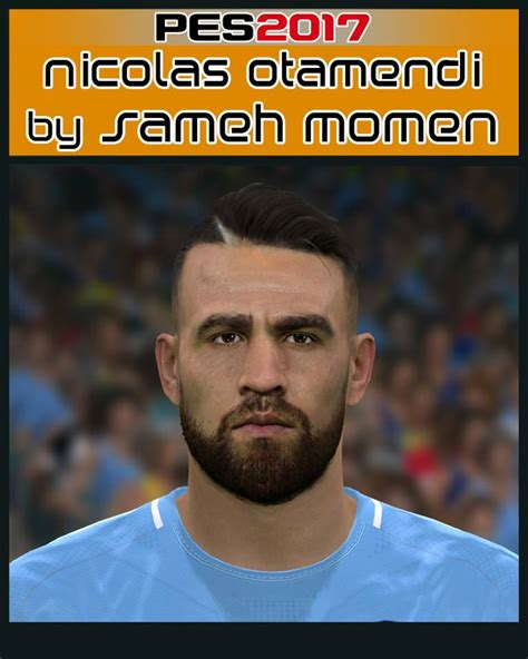 PES 2017 Otamendi Face by Sameh Momen - PES Patch