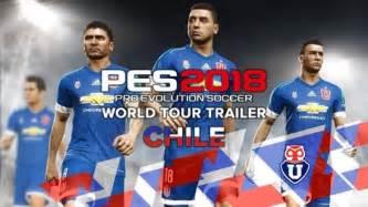PES 2018 confirma la Primera División de Chile y ficha al ...