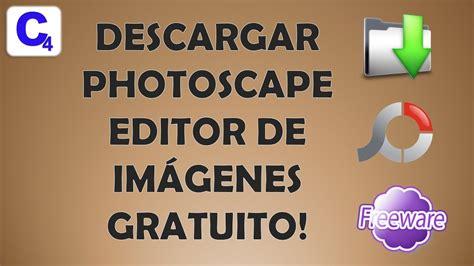 photoscape descargar descargar photoscape editor de ...