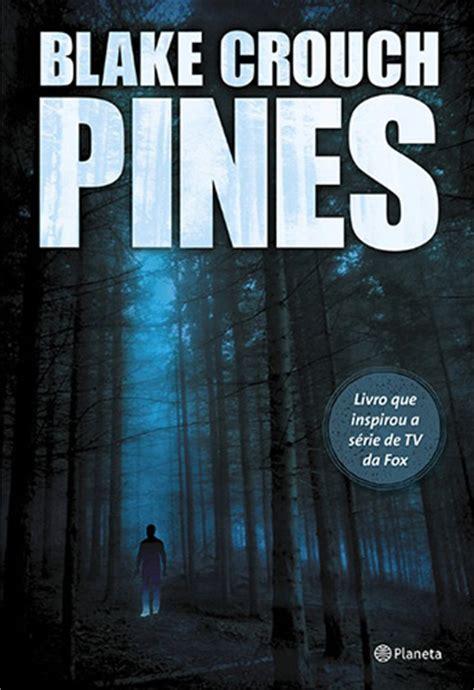 Pines [Blake Crouch] | Ler para Divertir