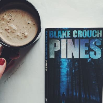 Pines by Blake Crouch book review – Chocolate and Chapters