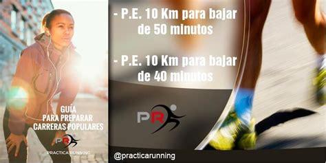 Planes de entrenamiento 10k para corredores - PracticaRunning
