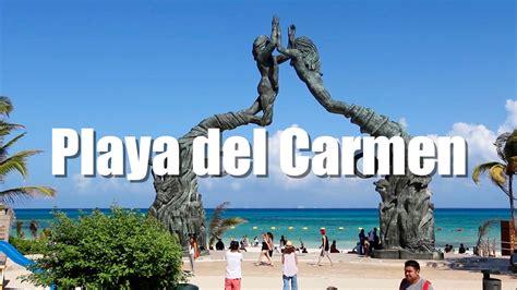 Playa del Carmen, Mexico   YouTube