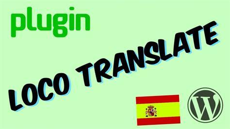 Plugin traductor Loco Translate - Tutorial en español ...