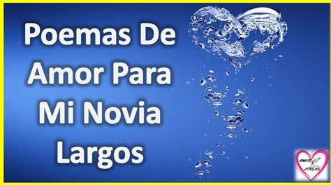 Poemas De Amor Para Mi Novia Largos - Te Amo Novia Mia ...