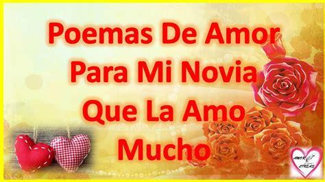 Poemas De Amor Para Mi Novia Que La Amo Mucho Cortos ...