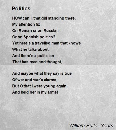 Politics Poem by William Butler Yeats - Poem Hunter Comments
