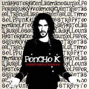 PONCHO K: