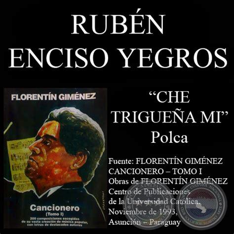 Portal Guaraní - CHE TRIGUEÑA MI (Polca, letra de RUBÉN ...