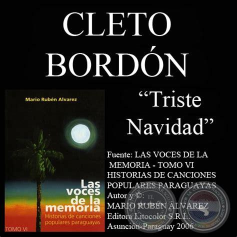 Portal Guaraní   TRISTE NAVIDAD   Letra y música: CLETO BORDÓN
