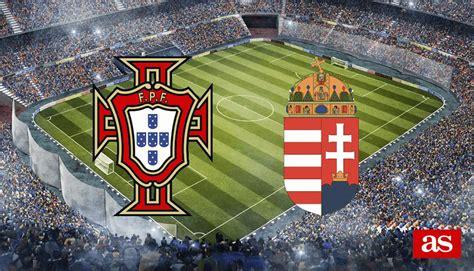 Portugal   Hungría en directo online: Clasificación ...
