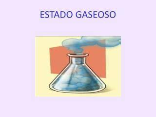 PPT   Conociendo el estado gaseoso PowerPoint Presentation ...
