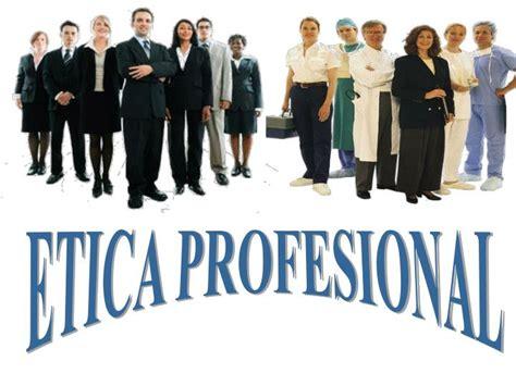 PPT - ETICA PROFESIONAL PowerPoint Presentation - ID:4084607