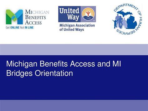 PPT   Michigan Benefits Access and MI Bridges Orientation ...