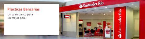 Practicas bancarias en Santander Río