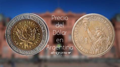 Precio del dólar en Argentina 2017   Emigrante