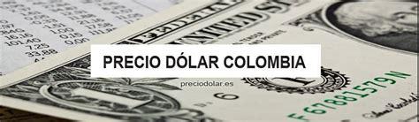 Precio Dólar hoy en Colombia   Cambio Dólar a Peso ...