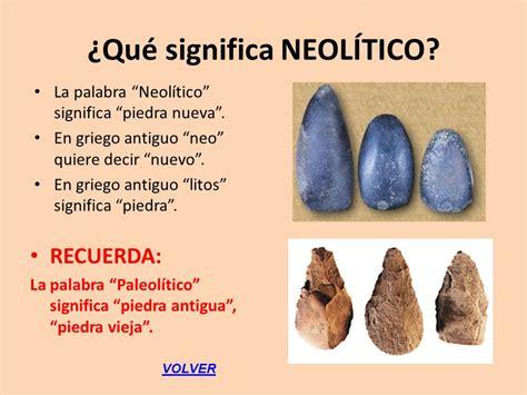 PREHISTORIA. El Neolítico   ppt descargar