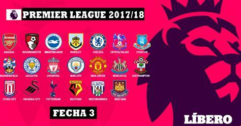 Premier League: Resultados y tabla de posiciones tras la ...