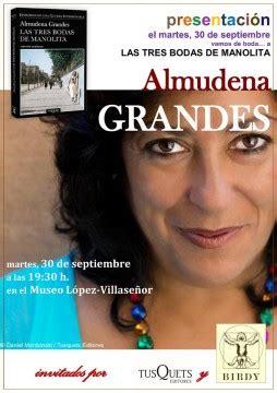 Presentación: Almudena Grandes con Las tres bodas de ...