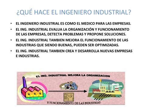Presentacion De La Carrera Ingenieria Industrial