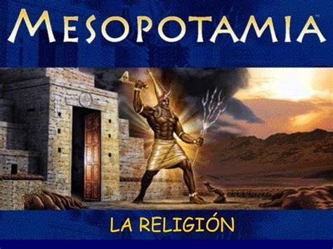 Presentación de la religión en Mesopotamia. | Religión de ...