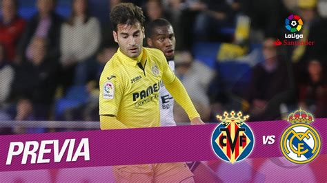 Previa Villarreal CF vs Real Madrid - YouTube
