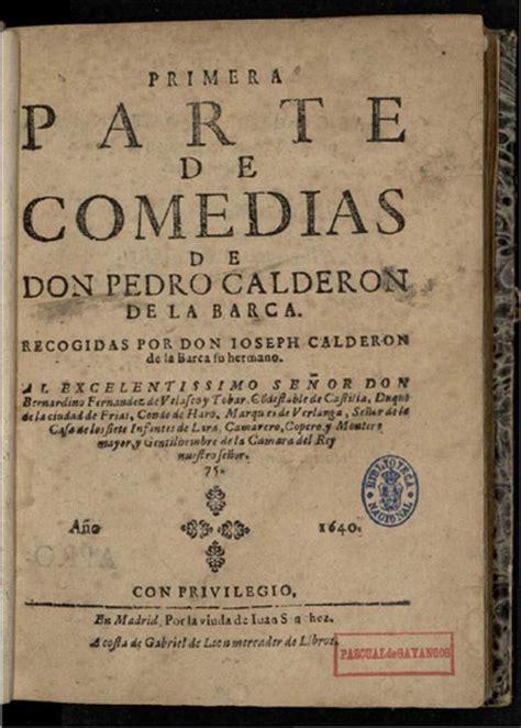 Primera parte de comedias de don Pedro Calderon de la ...
