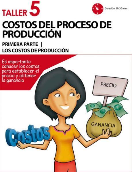 Primera parte: Los costos de producción | Aula Empresarial ...
