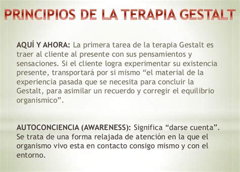PRINCIPIOS DE LA TERAPIA GESTALT: La primera tarea de la ...