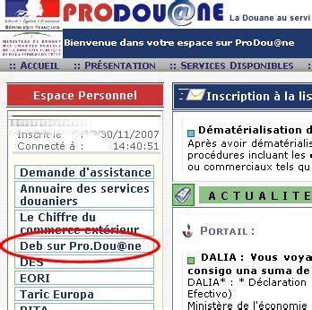 Prodouane pro.douane.gouv.fr Site de téléprocédures douane ...