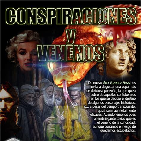 Programa 105: CONSPIRACIONES Y VENENOS en La Escóbula de ...