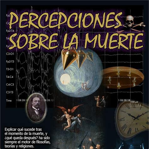 Programa 114: PERCEPCIONES SOBRE LA MUERTE en La Escóbula ...