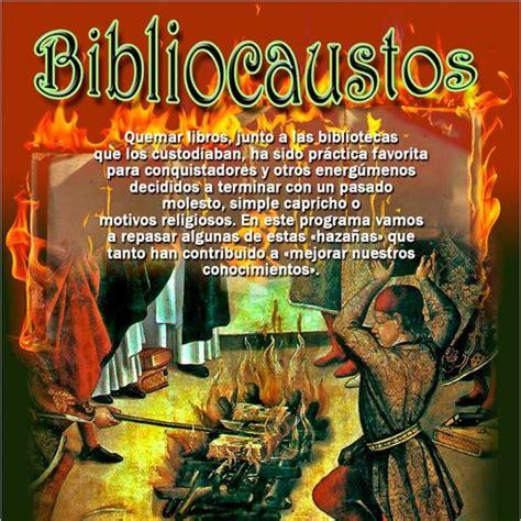 Programa 135: BIBLIOCAUSTOS en La Escóbula de la Brújula ...