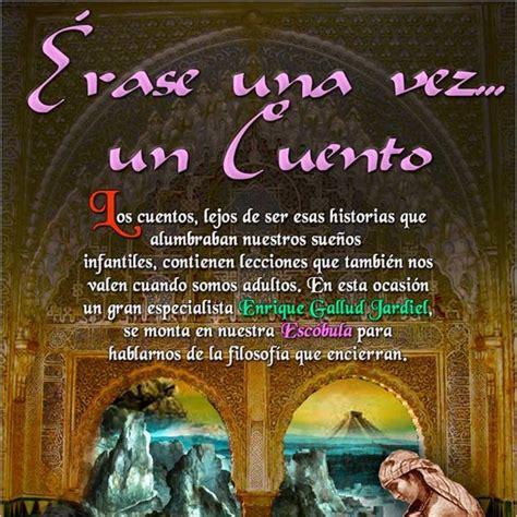 Programa 170 ERASE UNA VEZ... UN CUENTO en La Escóbula de ...