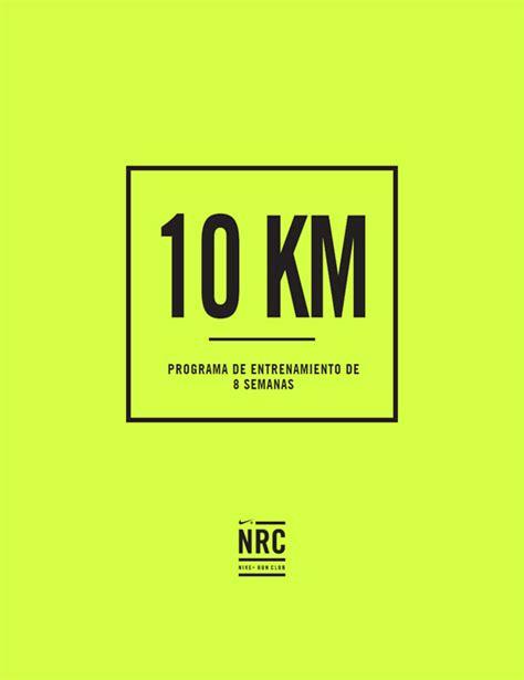 Programa de entrenamiento de 8 semanas para correr 10K ...