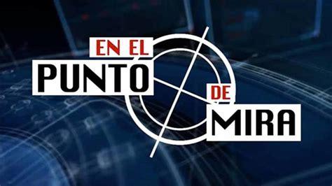 Programa TV: En el punto de mira - iCmedianet