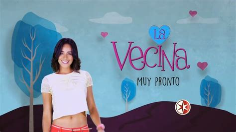 Promocional de la telenovela La vecina   Más Telenovelas